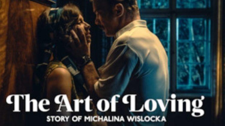 Michalina Wisloska : THE ART OF LOVING